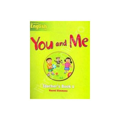 Macmillan English for - You and Me Teacher's Book - Level 1