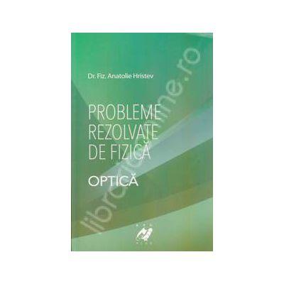 Probleme rezolvate de fizica - Optica