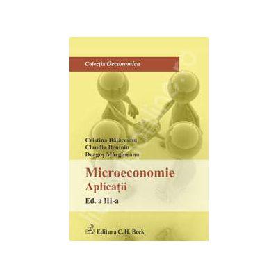 Microeconomie. Aplicatii. Editia 3