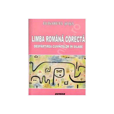 Limba Romana Corecta. Despartirea cuvintelor in silabe