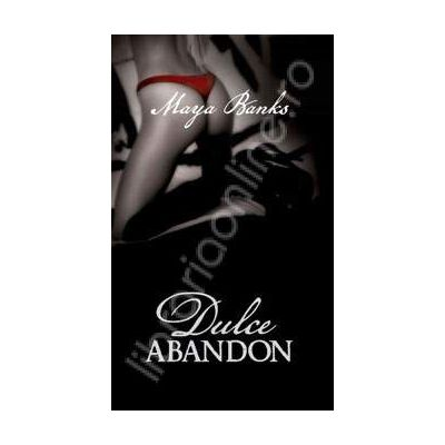 Dulce abandon (Passion volumul II)