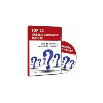 CD - Top 20 greseli contabile majore. Cum sa le eviti si cum sa le corectezi