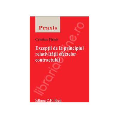 Exceptii de la principiul relativitatii efectelor contractului (Colectia - Praxis)