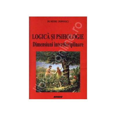 Logica si Psihologie. Dimensiuni interdisciplinare