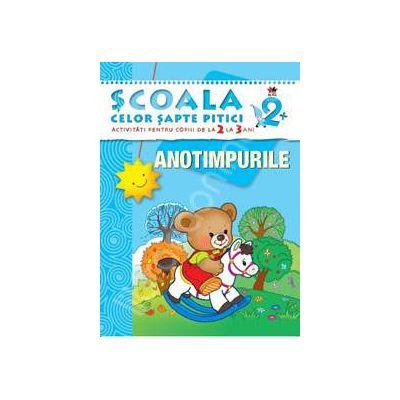 Anotimpurile. Activitati pentru copiii de la 2 la 3 ani - carte cu jocuri