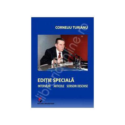 Editie speciala (Interviuri - Articole - Scrisori deschise)