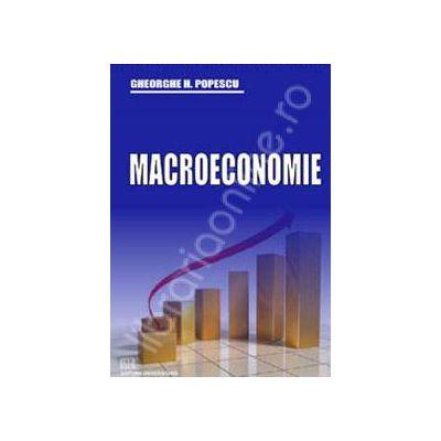 Macroeconomie (Gheorghe Popescu H.)