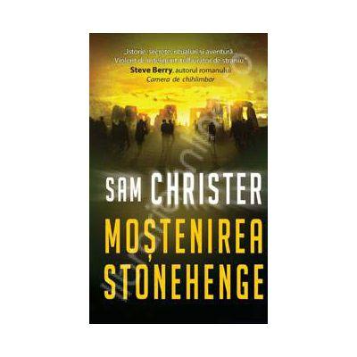 Mostenirea Stonehenge(editia a II-a)