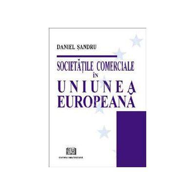 Societatile comerciale in Uniunea Europeana