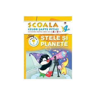 Stele si planete. Activitati pentru copiii de la 4 la 5 ani - carte cu jocuri