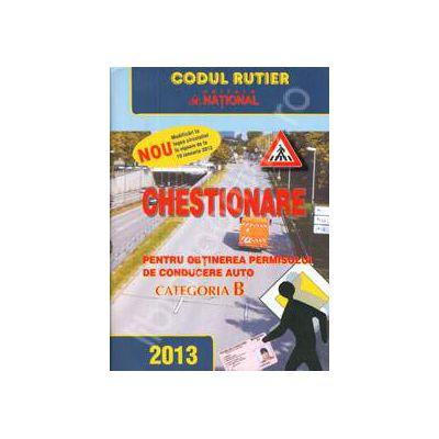 Chestionare 2013 categoria B pentru obtinerea permisului de conducere auto