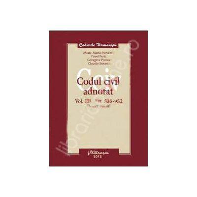 Codul civil adnotat. Vol. III. Art. 535-952 (Despre bunuri)
