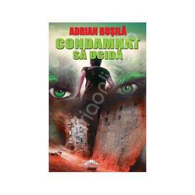 Condamnat sa ucida (roman)