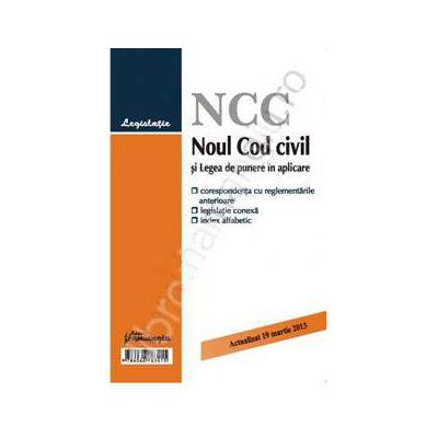 Noul Cod civil si Legea de punere in aplicare  actualizat 19 martie 2013