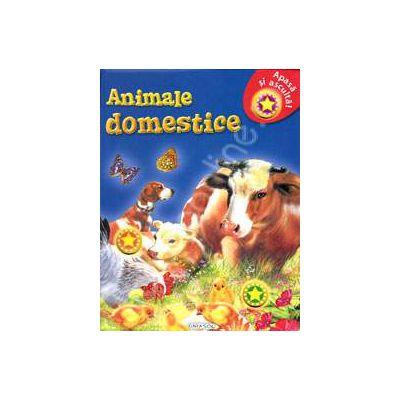 Apasa si asculta - Animale domestice