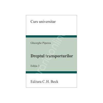 Dreptul transporturilor (Editia 3)