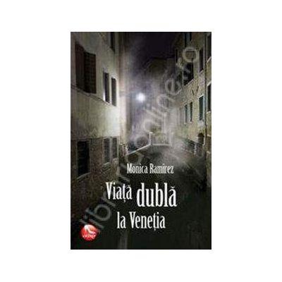 Viata dubla la Venetia