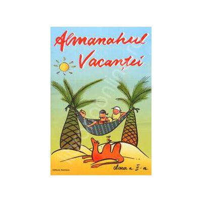 Almanahul Vacantei, clasa a III-a. Jocuri si exercitii pentru cei mici