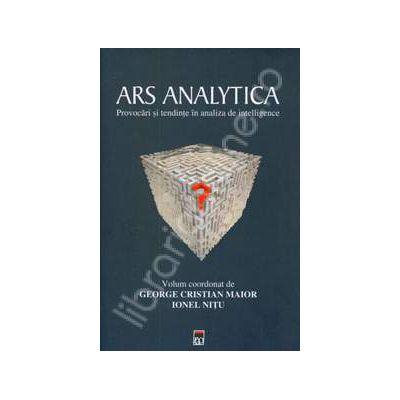 Ars Analytica. Provocari si tendinte in analiza de intelligence