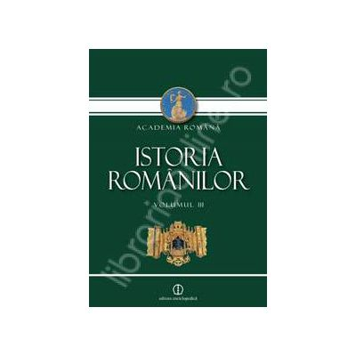 Istoria Romanilor, Volumul III. Daco-Romani, Romanici, Alogeni (Editia a II-a, revazuta si adaugita)