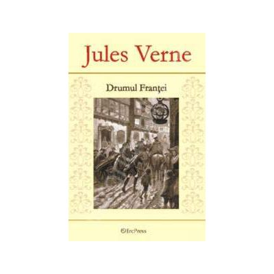 Jules Verne. Drumul Frantei