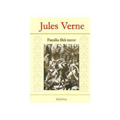 Jules Verne. Familia fara nume