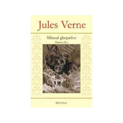 Jules Verne. Sfinxul ghetarilor, Partea a II-a