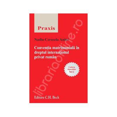 Conventia matrimoniala in dreptul international privat roman