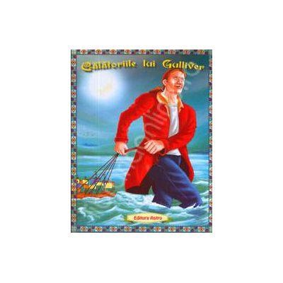 Calatoriile lui Gulliver. Poveste ilustrata