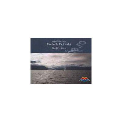 Fiordurile Pacificului / Pacific Fjords