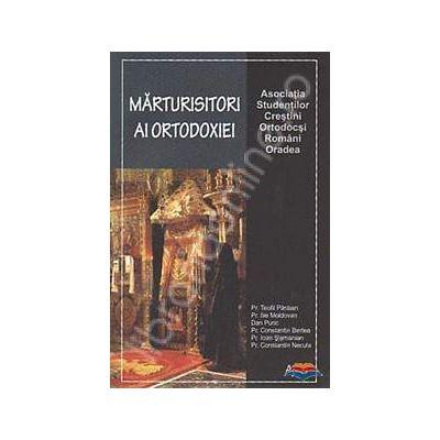 Marturisitori ai ortodoxiei