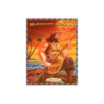 Robinson Crusoe. Poveste ilustrata