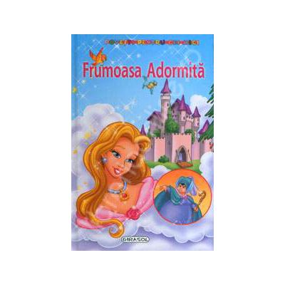 Frumoasa Adormita. Povesti pentru cei mici
