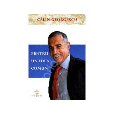 Pentru un ideal comun (Calin Georgescu)