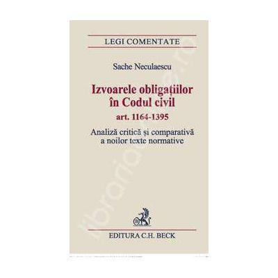 Izvoarele obligatiilor in Codul civil art. 1164-1395