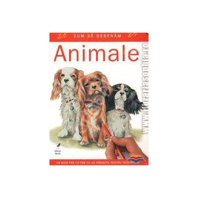Cum sa desenam animale. Un ghid pas cu pas cu 10 proiecte pentru incepatori
