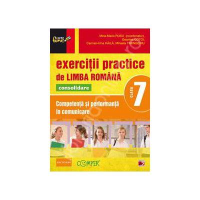 Exercitii practice de Limba Romana, pentru clasa a VII-a. Consolidare. Competenta si performanta in comunicare