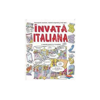 Invata italiana. O metoda practica si completa