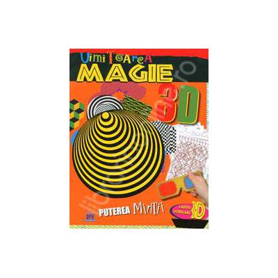 Puterea mintii. Uimitoarea magie 3D (Contine ochelari 3D)