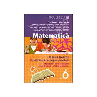 Matematica. Breviar teoretic cu exercitii si probleme rezolvate, pentru clasa a VI-a (Editia a 3-a)