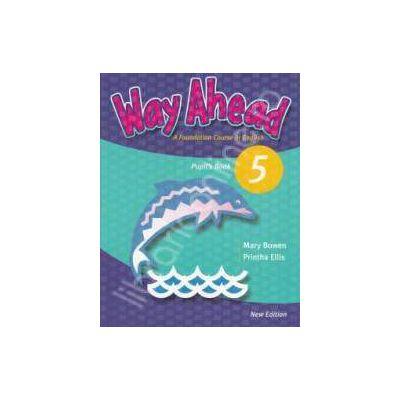 Way Ahead 5 Pupils Book. Manual de limba engleza pentru clasa a VII-a (fara CD)