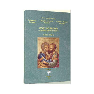 Caiet de religie pentru clasa a IV-a. Auxiliar pentru elevi