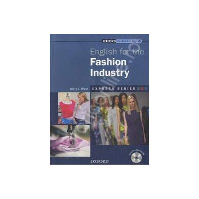 English for the Fashion Industry: Student Book and MultiROM Pack