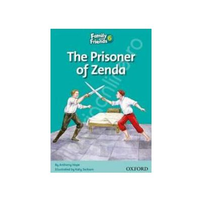 Family and Friends Readers 6 Prisoner of Zenda