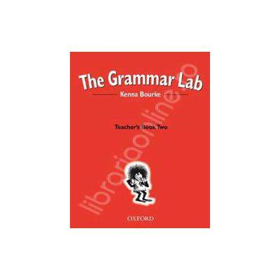 The Grammar Lab 2: Teachers Book