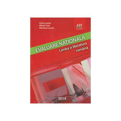 Limba si literatura romana, Evaluare nationala 2014