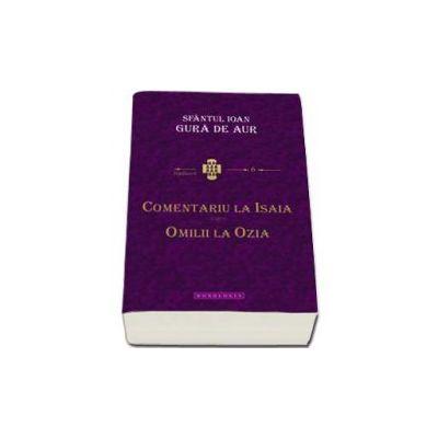 Sf Ioan Gura de Aur - Comentariu la Isaia. Omilii la Ozia
