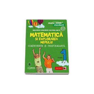 Matematica si explorarea mediului. Competente si performanta, clasa I - Standard