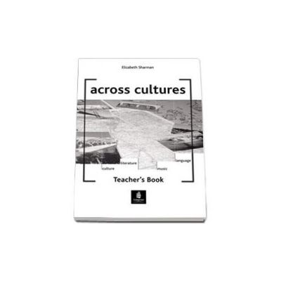 Elizabeth Sharman, Across Cultures Teacher s Book