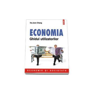 Economia. Ghidul utilizatorilor - Economie si societate